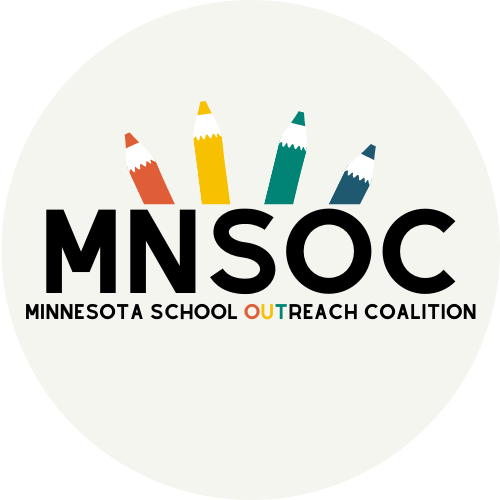 MINNESOTA SCHOOL OUTREACH COALITION